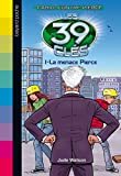 Les 39 clés - La menace Pierce - Format Kindle - 9782747073707 - 4,99 €