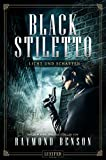 LICHT UND SCHATTEN (Black Stiletto 2): Thriller, New York Times Bestseller