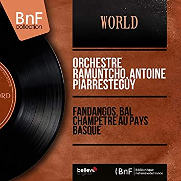Fandangos, bal champêtre au Pays basque (Mono Version)