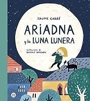 Ariadna y la luna lunera
