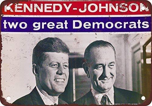 Hdadwy Retro Notice SignSign Señal de advertencia 16 'X12' 1960 Cartel de la campaña de Kennedy Johnson, barra perfecta, cafetería, cocina, baño, puerta, garaje, pared, retro, aluminio, metal, cartele