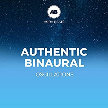 Authentic Binaural Oscillations
