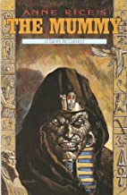 Anne Rice's The Mummy Or Ramses the Damned #3 February 1991