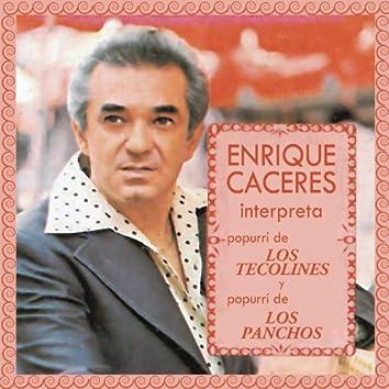 """Enrique Caceres Interpreta Popurrí de """"Los Tecolines"""" y Popurrí """"Los Panchos"""""""