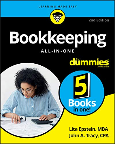 Compare Textbook Prices for Bookkeeping All-in-One For Dummies 2 Edition ISBN 9781119592907 by Epstein, Lita,Tracy, John A.