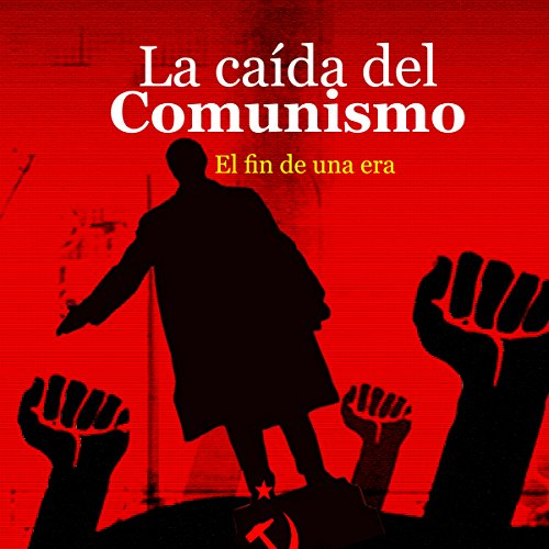 La caída del Comunismo [The Fall of Communism] copertina