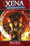 Xena Warrior Princess Volume 2: Dark Xena: 01...