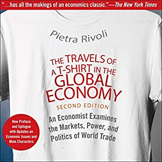 The Travels of a T-Shirt in the Global Economy audiobook cover art