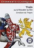 Yvain ou le Chevalier au lion - Flammarion - 24/08/2012