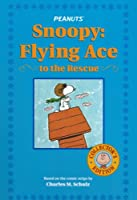 Snoopy: Flying Ace to the Rescue (Collector's Edition) Edition: First