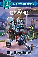 Oh, Brother! (Disney/Pixar Onward) (Step into Reading)