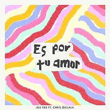 Es por tu amor (feat. Chris Quilala)