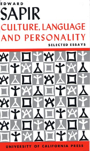 Culture, Language, and Personality: Selected Essays