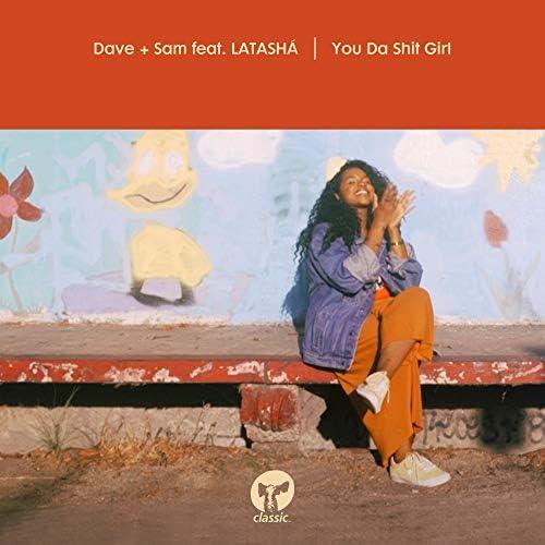 Dave + Sam feat. LATASHÁ
