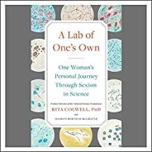 A Lab of One's Own: A Personal History of Sexism in Science