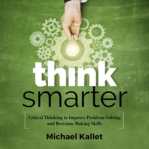 Think Smarter Audiobook By Michael Kallet cover art