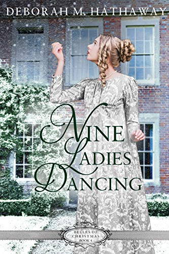 Nine Ladies Dancing (Belles of Christmas Book 4)