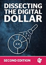 Dissecting The Digital Dollar - Second Edition: The streaming music business explained and discussed