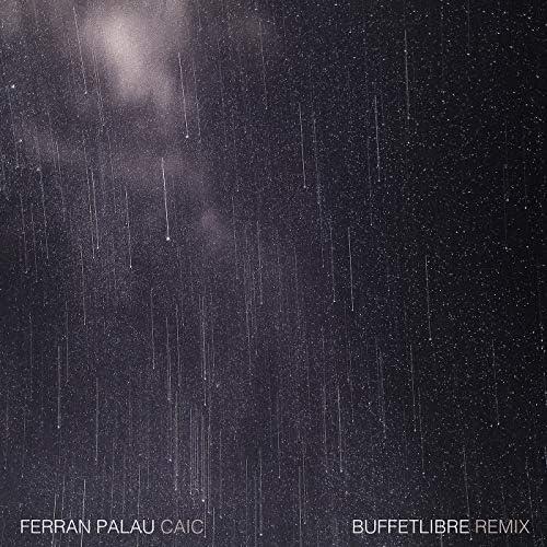Buffetlibre feat. Ferran Palau