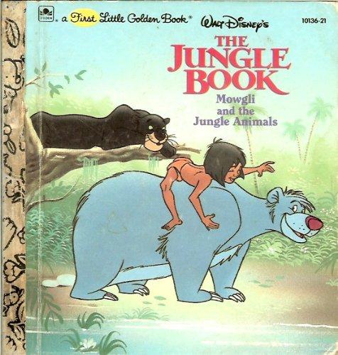 Walt Disney's The jungle book: Mowgli and the jungle animals (A First little golden book)