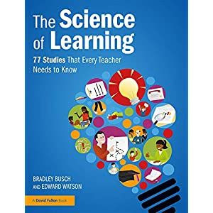 The Science of Learning: 77 Studies That Every Teacher Needs to Know Kindle Edition