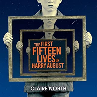 The First Fifteen Lives of Harry August cover art
