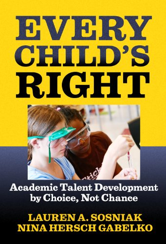 Every Child's Right: Academic Talent Development by Choice, Not Chance