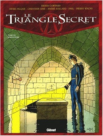 Le Triangle Secret, tome 1 : Le Testament du Fou de Didier Convard ,Gilles Chaillet (Dessins),Denis Falque (Dessins) ( 19 avril 2000 )