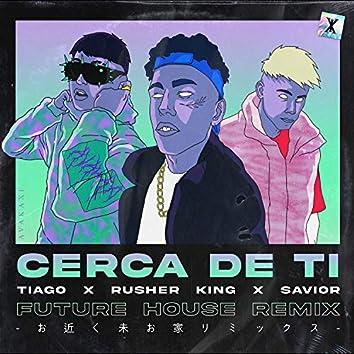 Cerca de Ti - Future House (Remix)