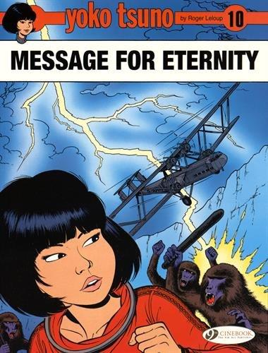 Yoko Tsuno - tome 10 Message for Eternity (10)