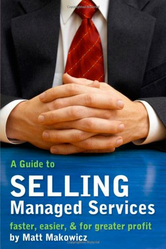 A Guide To Selling Managed Services Faster Easier For Greater Profit