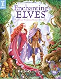 Enchanting Elves, Paint Elven Worlds and Fantasy Characters (English Edition)