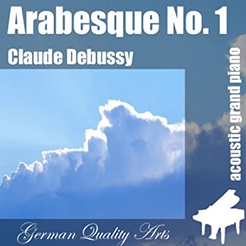 Arabesque No. 1 , N. 1 , Nr. 1 ( 1st Arabesque ) - Single
