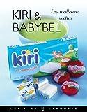 Kiri et Babybel (Les Mini Larousse - Cuisine)