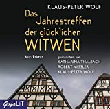 Das Jahrestreffen der glücklichen Witwen - Klaus-Peter Wolf