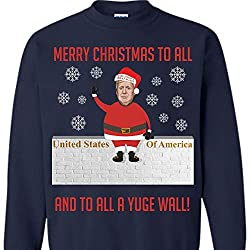 Donald Trump Merry Christmas To All and To All A YUGE Wall Christmas Sweater from Libertee