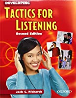 Developing Tactics for Listening Student Book