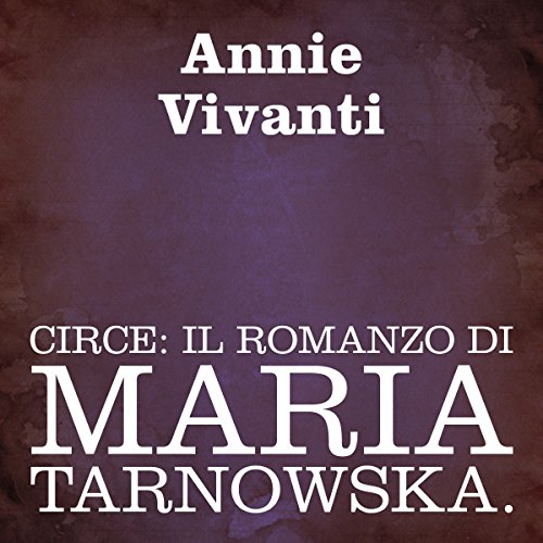 Circe: Il romanzo di Maria Tarnowska audiobook cover art