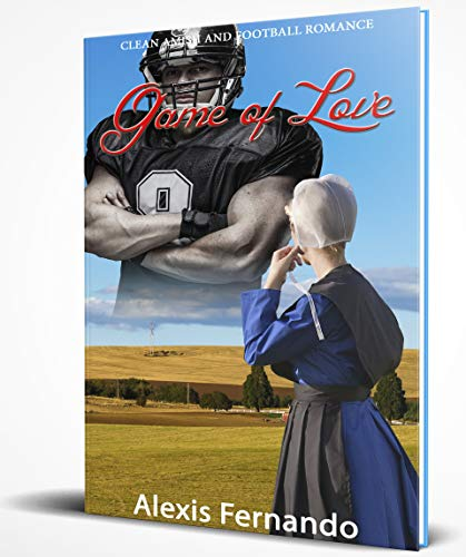 Game of Love : Clean Amish and Football Romance Story (English Edition)