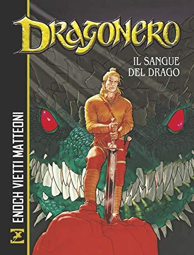 Il sangue del drago. Dragonero
