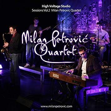 High Voltage Studio Sessions Vol.2: Milan Petrovic Quartet