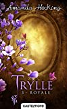 Royale - Trylle, T3 - Format Kindle - 9782820520135 - 5,99 €