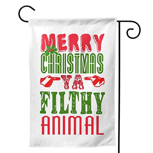 NOT Merry Christmas Ya Filthy Animal H Outdoor Decor Garden Flag for All Seasons and Holidays Vertical Double Sided 12.5 X 18 Inch Square
