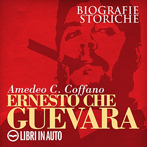 Ernesto Che Guevara  By  cover art