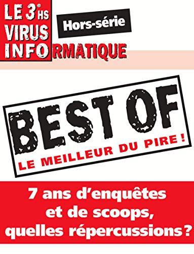 Le Virus Informatique (3e hors-série, HS3): Best of (French Edition)