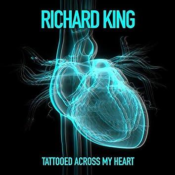 Tattooed Across My Heart