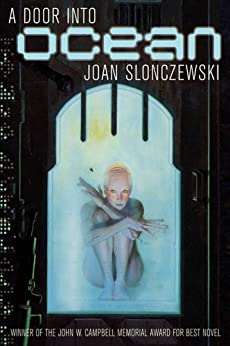 A Door Into Ocean (Elysium Cycle Book 1) by [Joan Slonczewski]