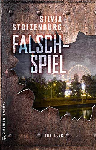 Falschspiel: Thriller (Thriller im GMEINER-Verlag)