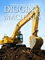 Digging Machines (Snapshot Picture Library) 1740898559 Book Cover