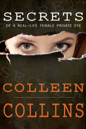 Book: Secrets of a Real-Life Female Private Eye by Colleen Collins